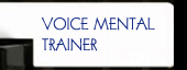 VOICE MENTAL TRAINER
